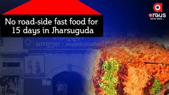 No road-side fast food for 15 days in Jharsuguda