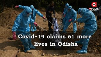 Covid-19 claims 61 more lives in Odisha; State toll rises to 4,476