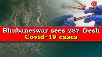 Bhubaneswar reports 287 new Covid-19 cases in last 24 hours