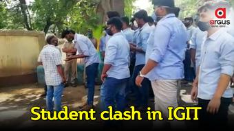 Clash erupts between two groups of students in Sarang IGIT