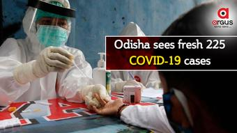 Odisha reports 225 new COVID-19 cases; Active cases stand at 2113