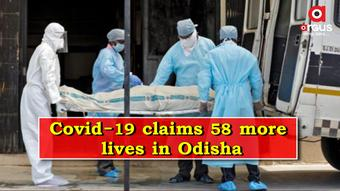 Odisha records 58 more Covid-19 deaths; State toll rises to 4,534