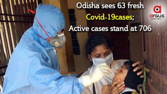Odisha reports 63 new COVID-19 cases; Active cases stand at 706