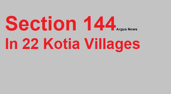 Odisha: Section 144 imposed in 22 Kotia villages