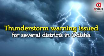 Thunderstorm, lightning alert issued over several districts in Odisha during next 5 days