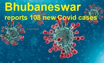 Bhubaneswar reports 108 new Covid-19 cases in last 24 hours