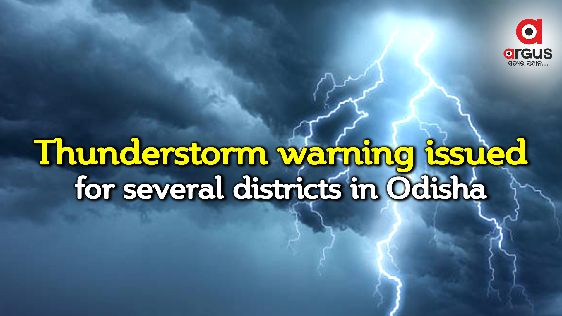 Thunderstorm, lightning warning issued for several districts in Odisha