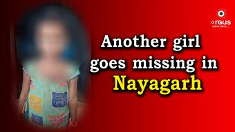 Another minor girl goes missing in Nayagarh