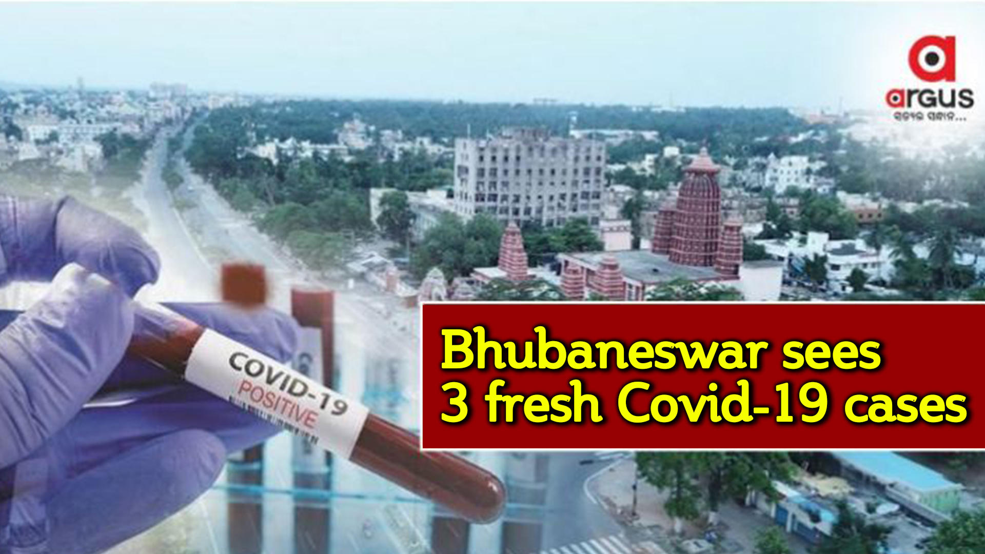 Bhubaneswar reports 3 new Covid-19 cases, 10 recoveries