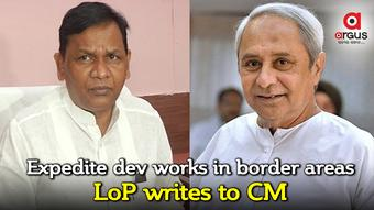 Expedite dev works in border areas: LoP writes to CM