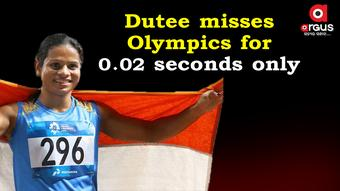 Dutee breaks own national record but fail to make it to Olympics