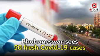 Bhubaneswar reports 50 new Covid-19 cases; over two-fold increase in 24 hours
