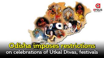 Odisha imposes restrictions on Utkal Divas, religious celebrations