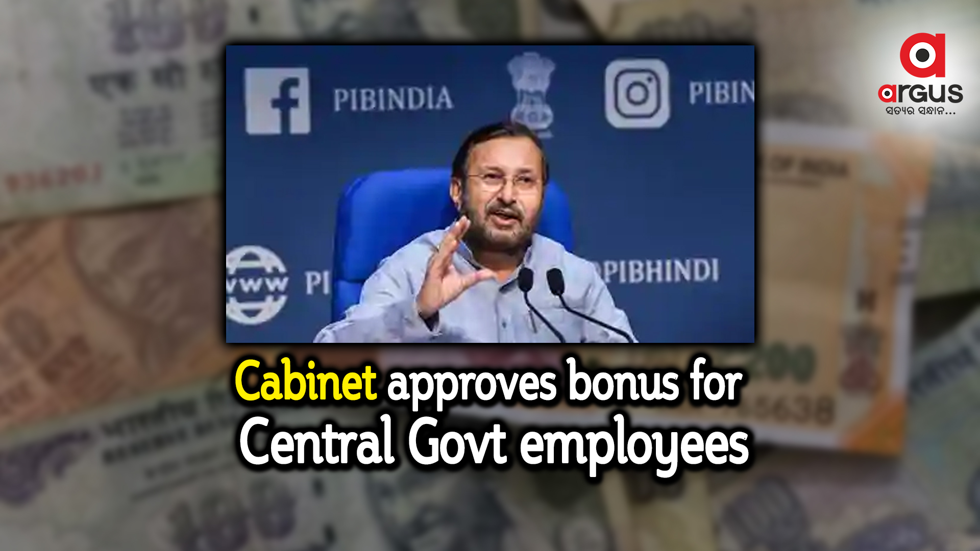 Cabinet approves bonus for Central Govt employees; Over 30 lakh to benefit