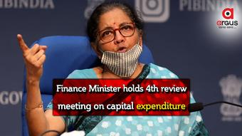 Sitharamanholds 4th review meeting on capital expenditure