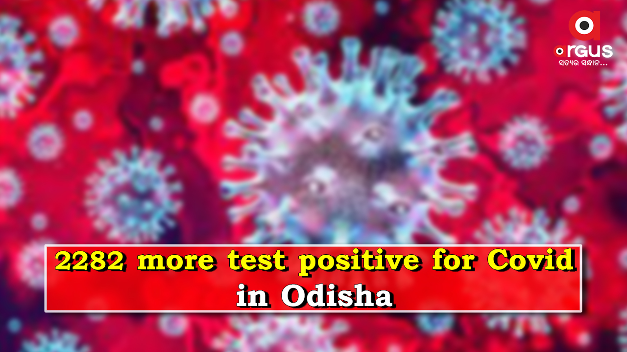 Odisha reports 2,282 new Covid-19 cases; Active cases stand at 25461
