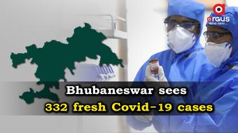 Bhubaneswar reports 332 new Covid-19 cases in last 24 hours