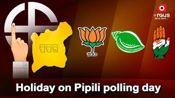 Pipili polling day declared 'holiday' for Govt offices, magisterial courts