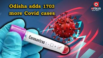 Odisha reports 1,703 new Covid cases in last 24 hours; tally mounts to 9,72,517