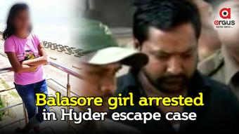 Balasore girl arrested in Hyder escape case