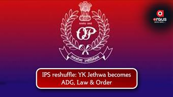 IPS reshuffle: YK Jethwa becomes ADG, Law & Order
