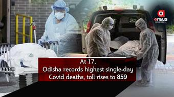 At 17, Odisha records highest single-day Covid deaths, toll rises to 859