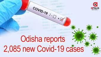 Odisha reports 2,085 new Covid-19 cases, Active cases stand at 20,168