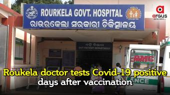Odisha doctor tests Covid-19 positive days after second vaccine dose