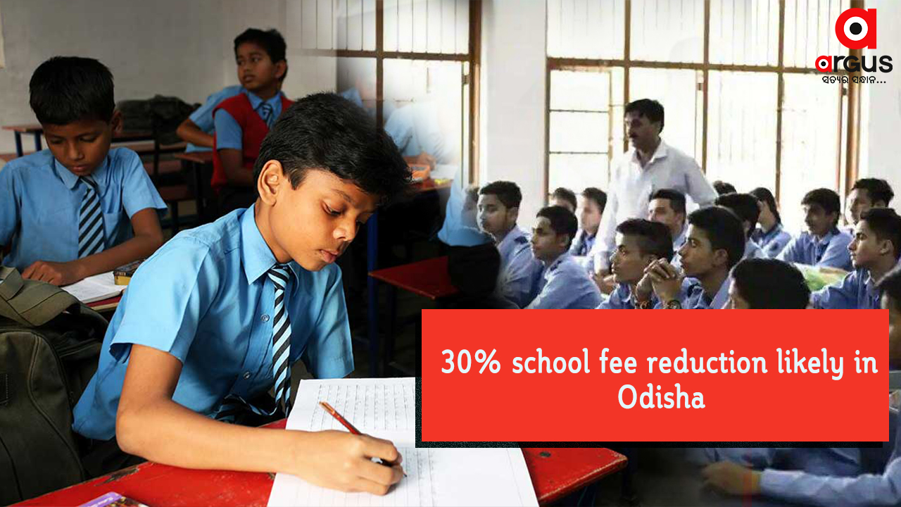 30% school fee reduction likely in Odisha